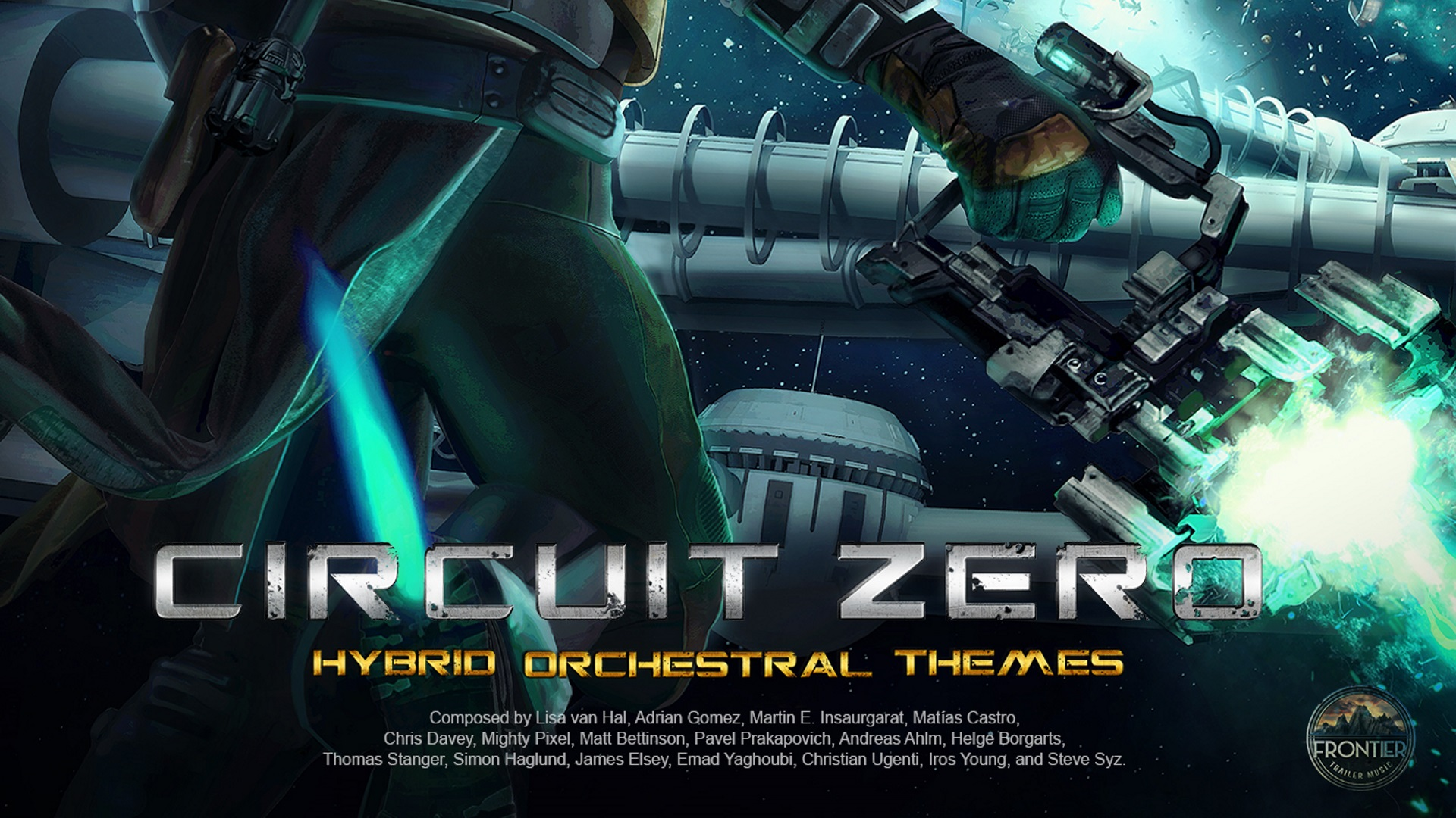 Frontier Trailer Music and 5 Alarm Music - Music for Circuit Zero Album